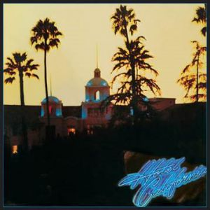 The Eagles - Hotel California: 40th Anniversary Deluxe Edition