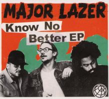 Major Lazer - Know No Better -(Ep)