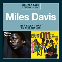Miles Davis - In A Silent Way/On The Corner