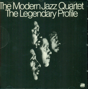 Modern jazz quartet - The Legendary Profile