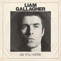Liam Gallagher - As You Were (Deluxe Edition)