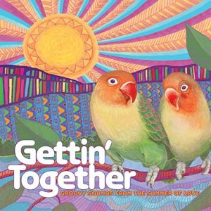 Various Artists - Gettin' Together: Groovy Sounds from the Summer of Love [VINYL]