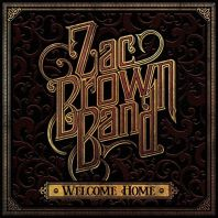 Zac Brown Band - Welcome Home [VINYL]