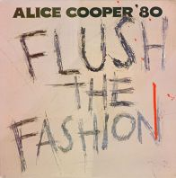 Alice Cooper - Flush The Fashion (Vinyl)