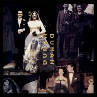 Duran Duran - Duran Duran [The Wedding Album]