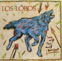 Los Lobos - How Will The Wolf Survive (Vinyl)