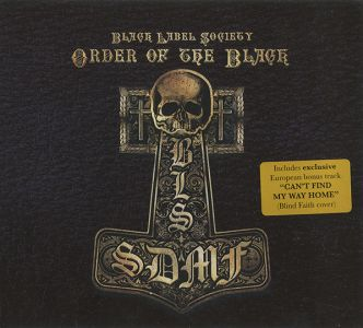 Black Label Socety - Order Of The Black