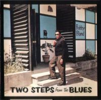 "Bobby ""Blue"" Bland - Two Steps From the Blues"
