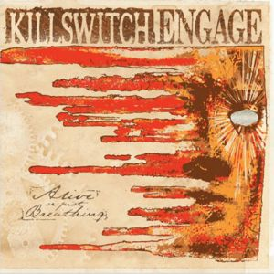 Killswitch Engage - Alive or Just Breathing [VINYL]