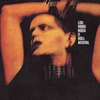 Lou Reed - Rock N Roll Animal [VINYL]