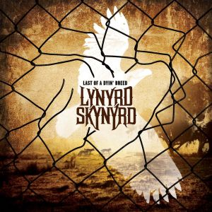 Lynyrd Skynyrd - Last Of A Dyin' Breed (sp.ed.)