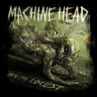 Machine Head - Unto The Locust-sp.edit.