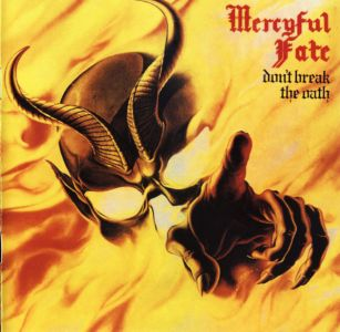 Mercyful Fate - Dont Break The Oath