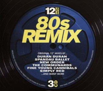 Various Artists - 12 Inch Dance: 80s Remix