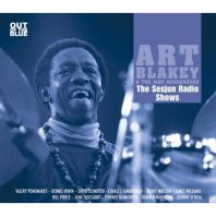 Art Blakey - The Sesjun Radio Shows (Vinyl)