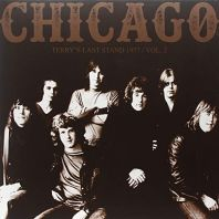 Chicago - Terrys Last Stand, Ny 1977 Vol [VINYL]