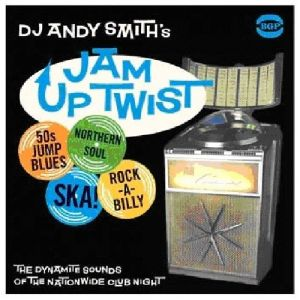 DJ Andy Smith - Jam Up Twist [VINYL]