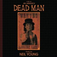 Neil Young - Dead Man: (Music From And Inspired By The Motion Picture)