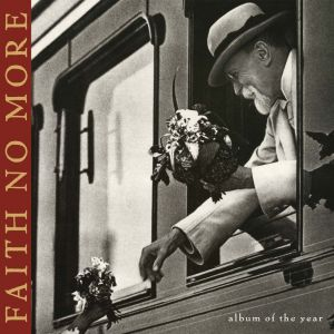 Faith no more - Album Of The Year
