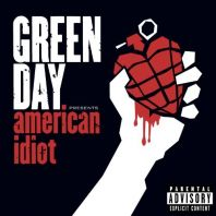 Green day - American Idiot [Explicit]
