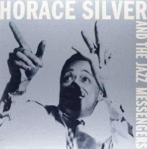 Horace Silver - And The Jazz Messengers (180g) [VINYL]