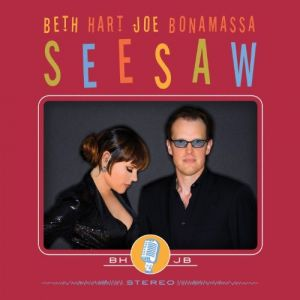 Joe Bonamassa and Beth Hart - Seesaw [VINYL]