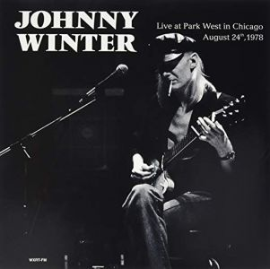 Johnny Winter - Live at Park West in Chicago, [VINYL]