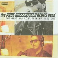 Paul Butterfield - Original Lost Elektra...