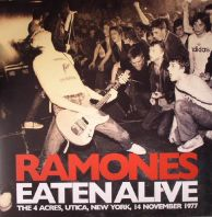 The Ramones - Eaten Alive: The 4 Acres - New York - 1977 [VINYL]