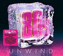 Various Artists - Absolute 80s Unwind