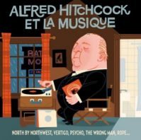 Alfred Hitchcoc - Alfred Hitchcock & La Musique