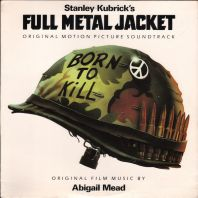 Full Metal Jacket Soundtrack - Stanley Kubrics Full Metal Jacket (Vinyl)