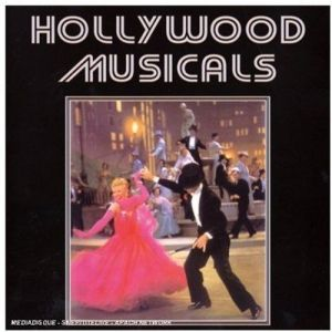Hollywood Musicals - Hollywood Musicals