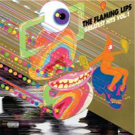 The Flaming Lips - Greatest Hits, Vol.1 Vinyl