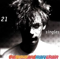 The Jesus And Mary Chain - 21 Singles (Vinyl)