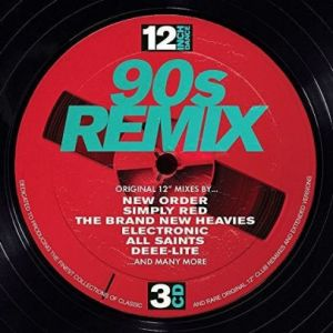 Various Artists - 12 Inch Dance: 90s Remix