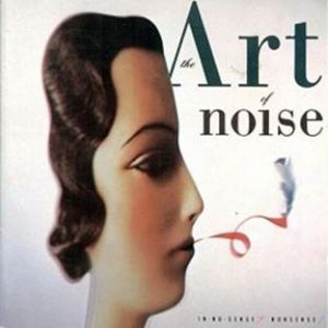 Art of noise - In No Sense Nonsense! (Deluxe Edition)