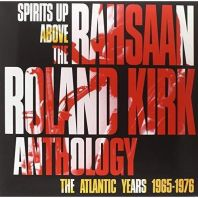 Kirk Rahsaan Roland - SPIRITS UP ABOVE: THE ATLANTIC YEARS [VINYL]