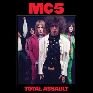 MC 5 - Total Assault: 50th Anniversary Collection [VINYL]