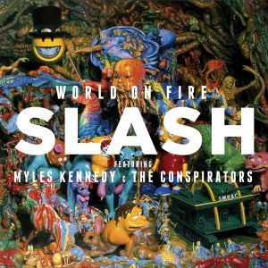 Slash - World On Fire [VINYL]
