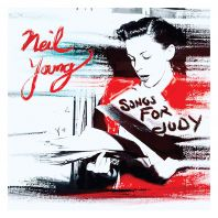 Neil Young - Songs For Judy