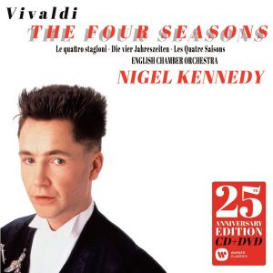 Nigel Kennedy - Vivaldi: The Four Seasons - 25th Anniversary Edition