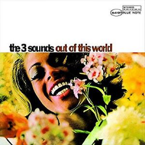 The Three Sounds - Out Of This World [VINYL]