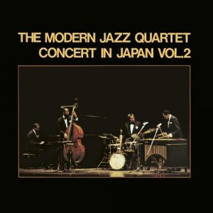 Modern jazz quartet - Concert In Japan Vol. 2