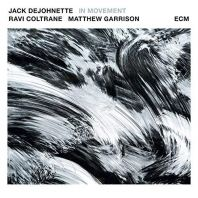 DeJohnette/Coltrane/Garrison - In Movement