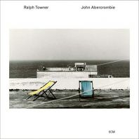 Ralph Towner/John Abercrombie - Five Years Later
