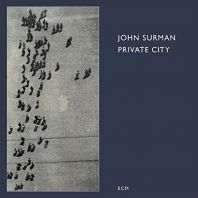 John Surman - Private City
