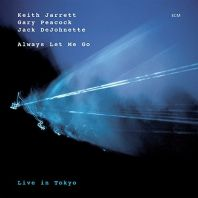 Keith Jarrett Trio - Always Let Me Go