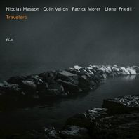 Nicolas Masson Quartet - Travelers