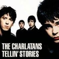 The Charlatans - Tellin' Stories